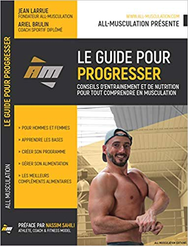 Le guide pour progresser Jean Larrue All Musculation