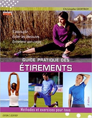 Livre stretching étirement Guide pratique des étirements Méthodes et exercices pour tous