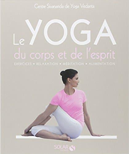 Livre yoga Le Yoga du corps et de l'esprit