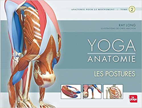 Livre yoga Yoga Anatomie Tome 2 Les postures