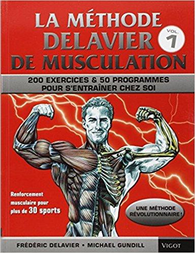 Méthode Delavier Vol. 1