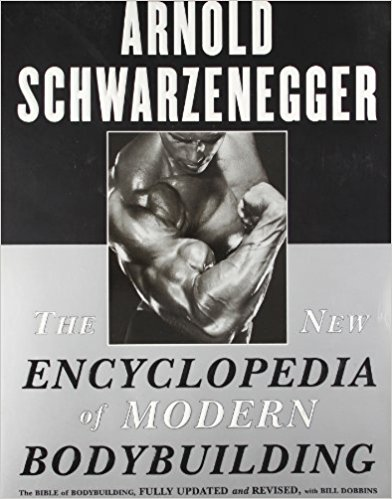The New Encyclopedia of Modern Bodybuilding Schwarzenegger