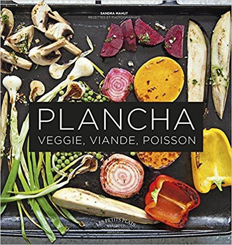 Livre recette plancha Plancha Veggie Viande Poisson