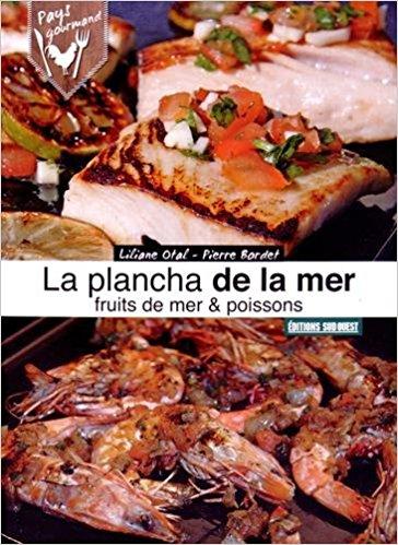 Livre recette plancha Plancha de la mer, poissons, coquillages & crustacés