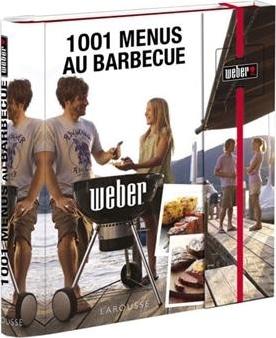 Livre recettes barbecue 1001 menus au barbecue