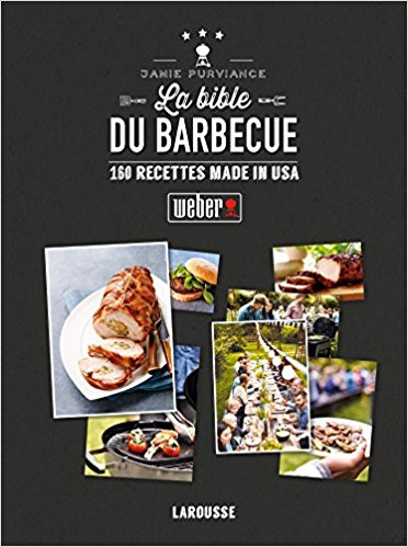 Livre recettes barbecue La Bible du barbecue