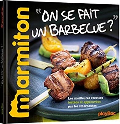 Livre recettes barbecue Recettes Marmiton On se fait un barbecue