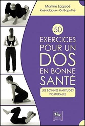 Mal de dos 50 exercices pour un dos en bonne santé