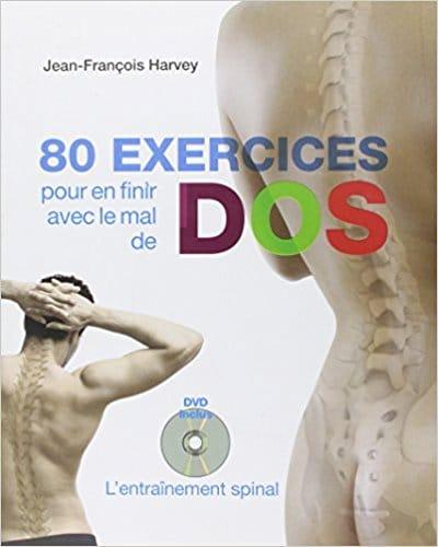 Mal de dos 80 exercices pour en finir avec le mal de dos