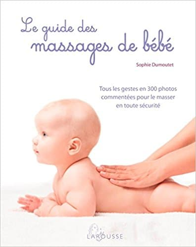 Massage bébé livre Le guide des massages de bébé