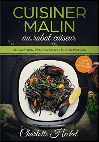 Livre recettes Cookeo multicuiseur Cuisiner malin au robot cuiseur