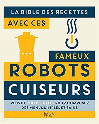 Livre recettes Cookeo multicuiseur La bible des recettes avec ces fameux Robots Cuiseurs