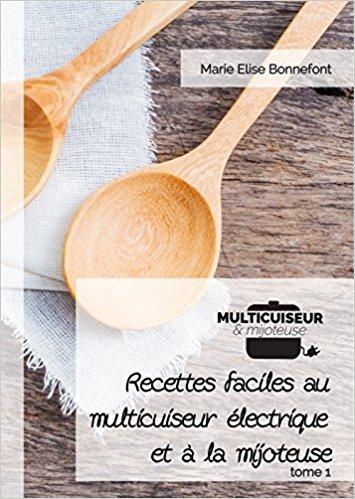 Livre recettes Cookeo multicuiseur Recettes faciles au multicuiseur électrique et à la mijoteuse