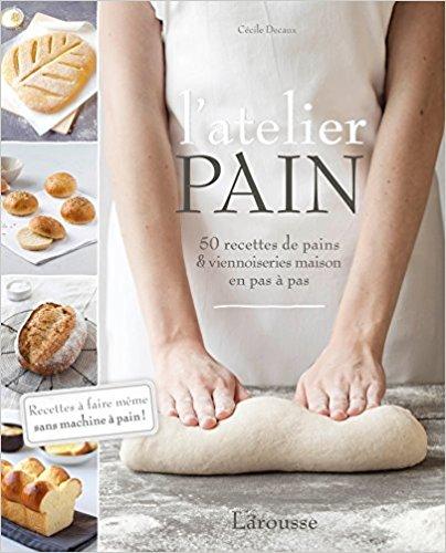 Livre recette pain L'atelier pain